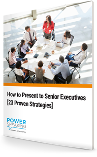 How to Present to Senior Executives