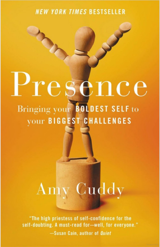 The Goal is Presence: Lessons from Amy Cuddy's Book
